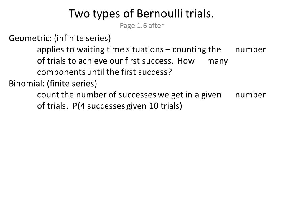 Two types of Bernoulli trials.