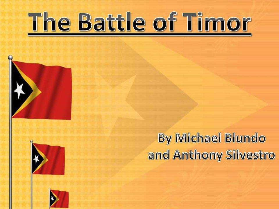 In 1941, the island of Timor was divided into two separate colonies each of which had their own governing power : The Portuguese in Portuguese Timor and the Dutch in Dutch Timor.