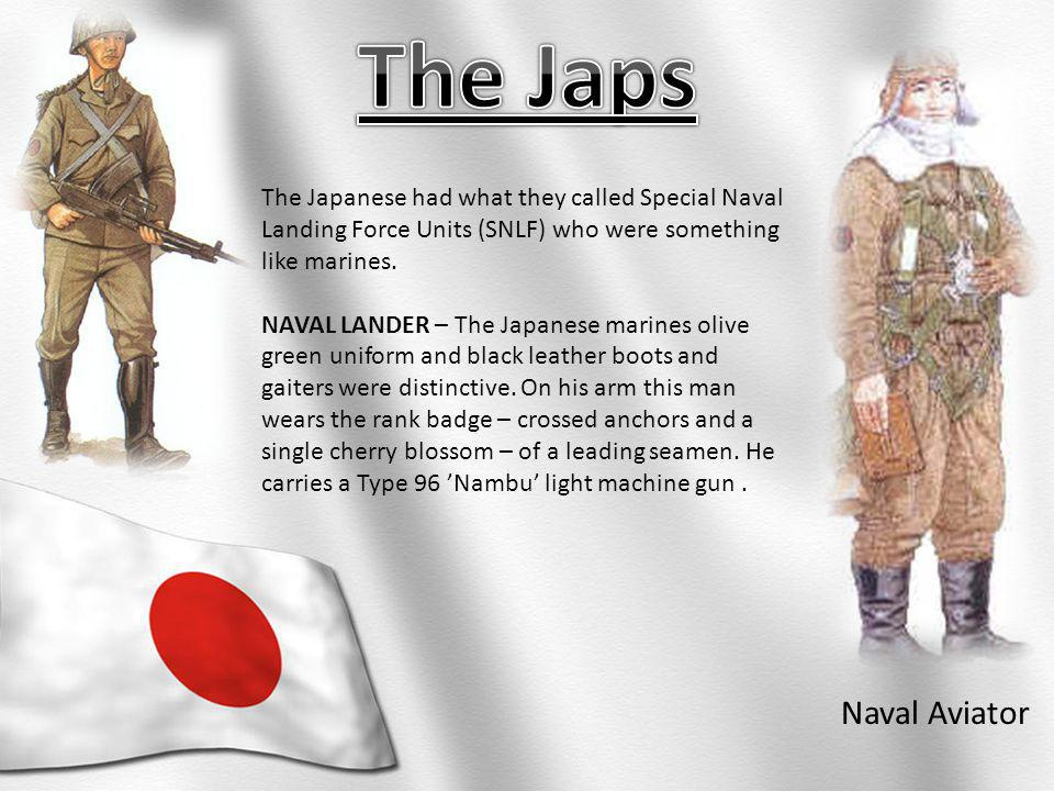 The Japanese had what they called Special Naval Landing Force Units (SNLF) who were something like marines.