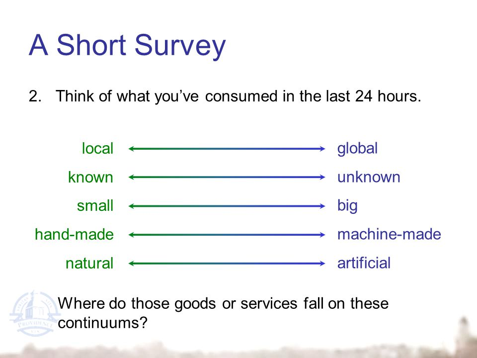 A Short Survey 2.Think of what youve consumed in the last 24 hours.