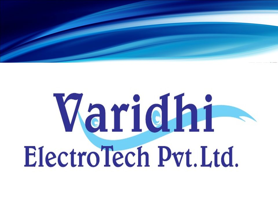 Varidhi Electro Tech Pvt.Ltd,.