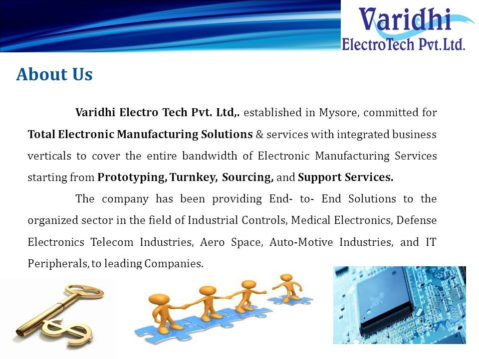 Vision & Mission To be competitive in the Global Market and do value addition to our services year by year.