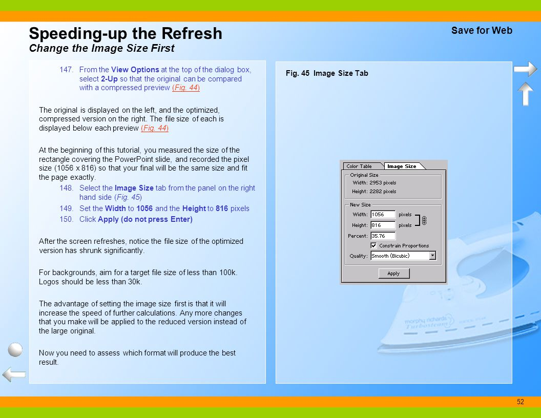 52 Speeding-up the Refresh Change the Image Size First 147.From the View Options at the top of the dialog box, select 2-Up so that the original can be
