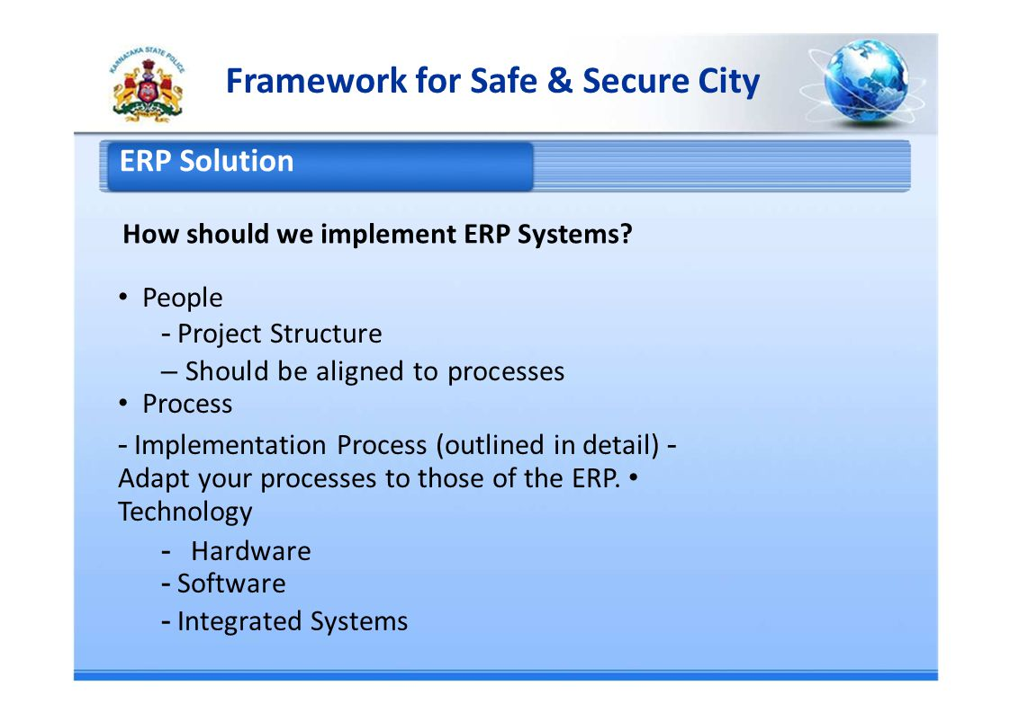 Framework for Safe & Secure City ERP Solution How should we implement ERP Systems.