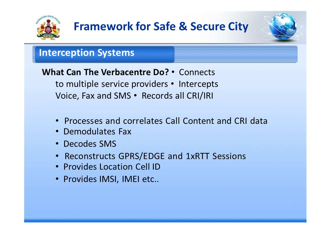 Framework for Safe & Secure City Interception Systems What Can The Verbacentre Do.