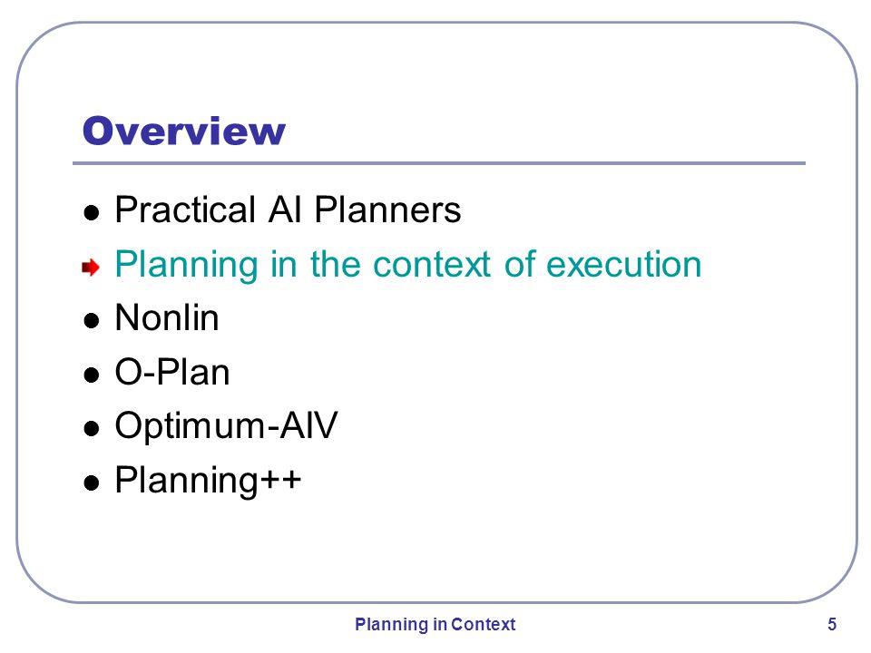 Process Panel I-X Process Panel and Tools Domain Editor Messenger I-Plan Map Tool