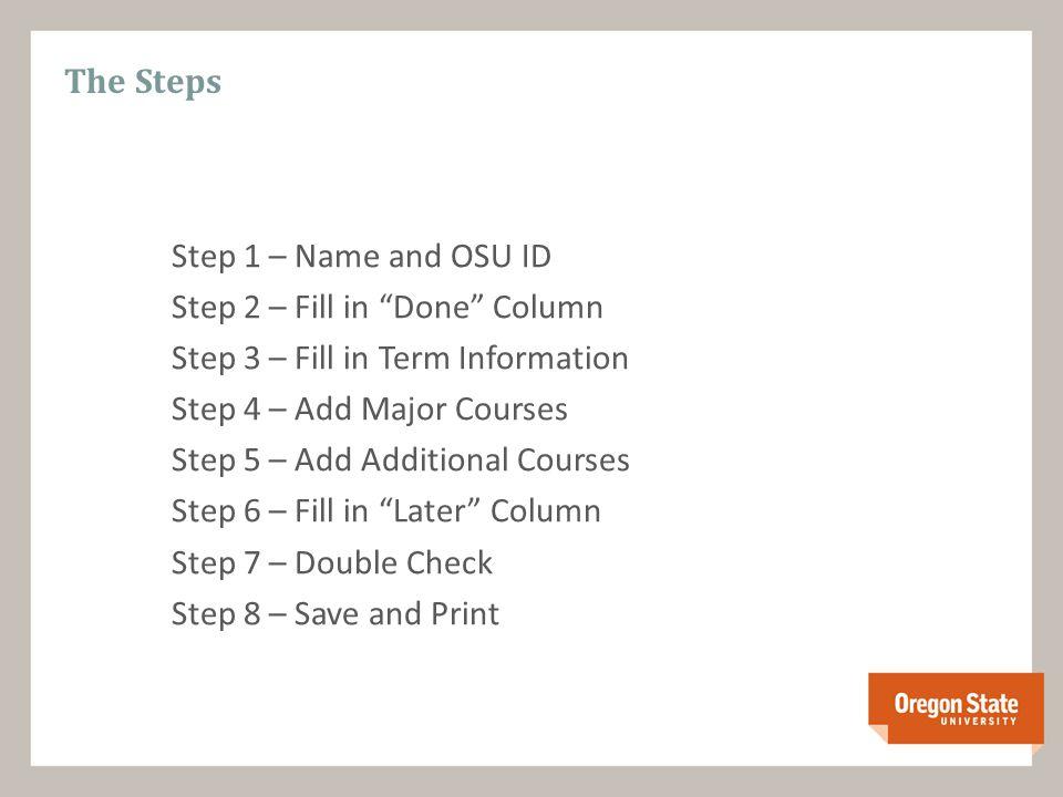 Step 1 - Enter Name and OSU ID#