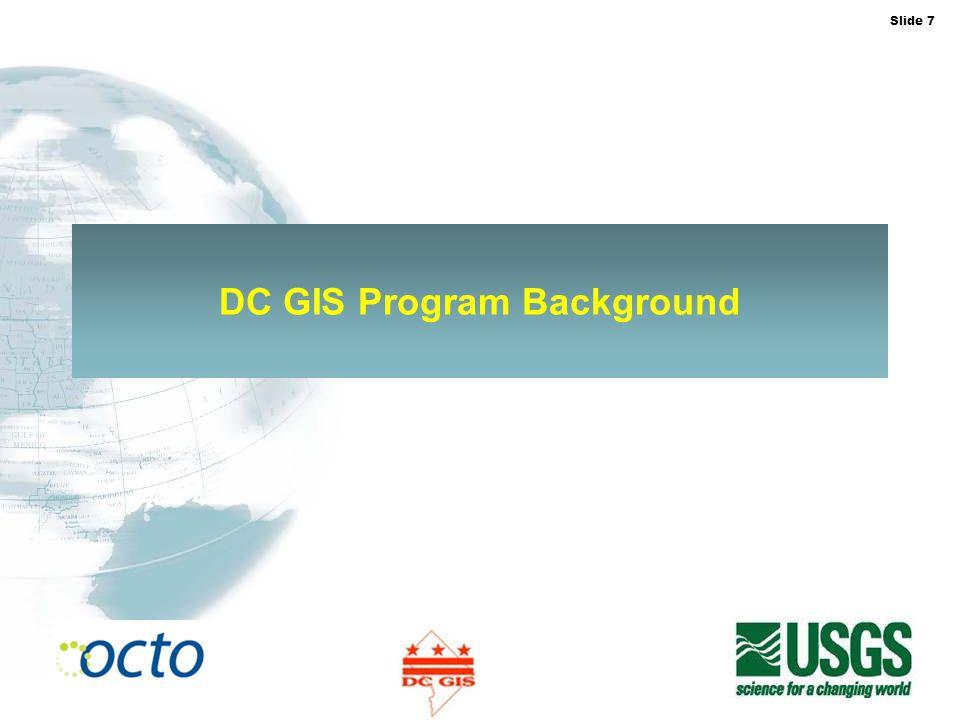 Slide 8 DC GIS vs.FGDC Criteria 1.