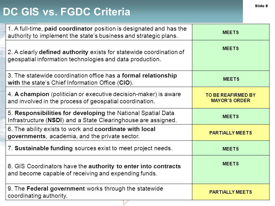 Slide 8 DC GIS vs. FGDC Criteria 1.