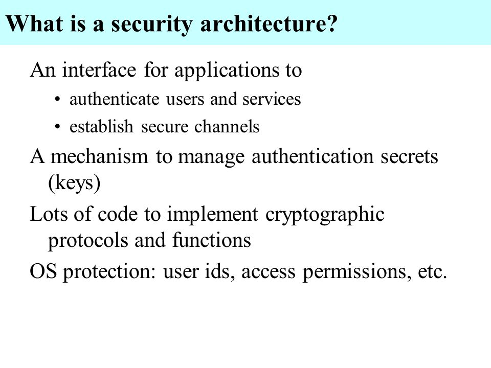 Factotum overview Factotum holds keys uses keys to execute authentication protocols host owners factotum moderates identity changes on that machine user can run his own factotum; programs use whatever is at /mnt/factotum Secstore provides a safe for holding keys consulted by factotum to retrieve keys Kernel allows host owners factotum to issue identity change capabilities