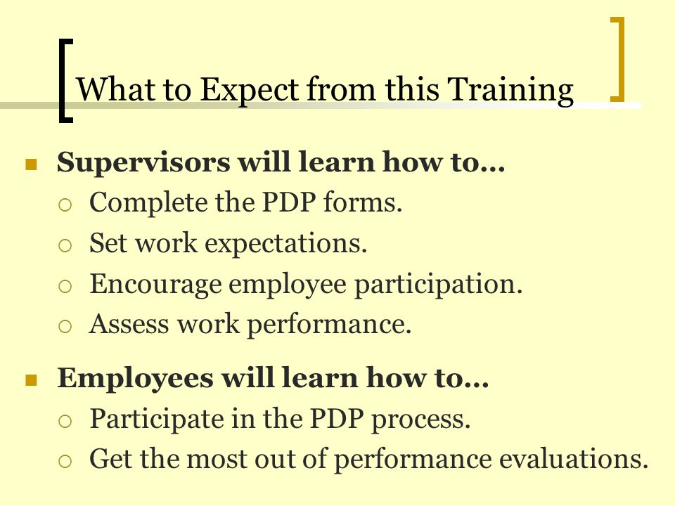 Filling out the Planning Phase PDP Section 1: Performance Expectations and Goals Planning Part 1: Performance Expectations A.