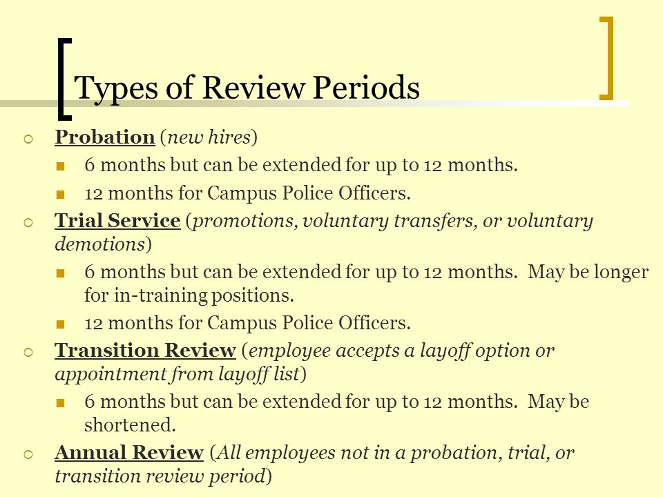 Remember… The supervisor will discuss the evaluation with the employee.