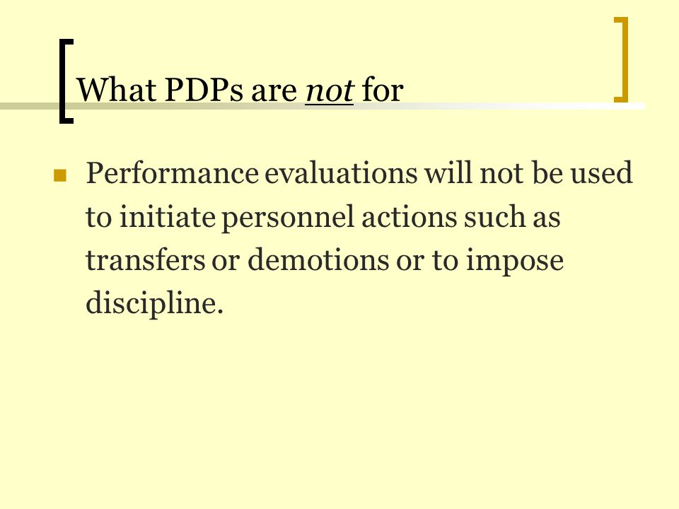 Filling out the Planning Phase PDP Section 1: Performance Expectations and Goals Planning Part 3: Organizational Support This is for the employee to fill out and is optional.