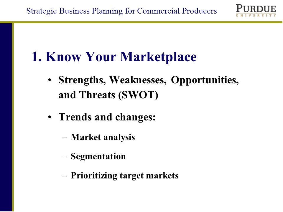 Strategic Business Planning for Commercial Producers 1.