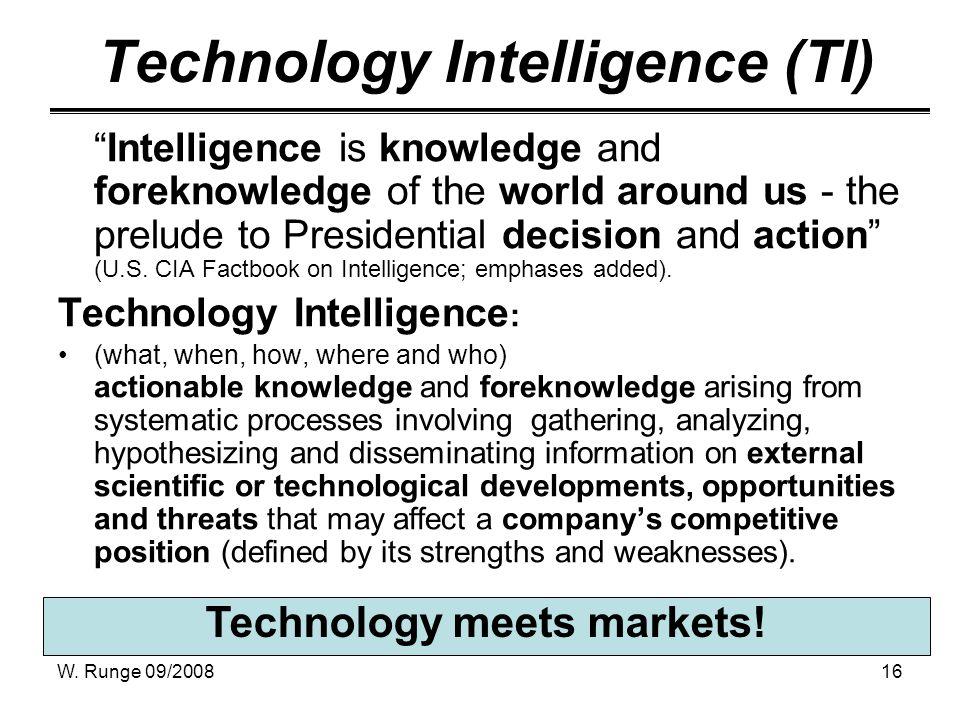 W. Runge 09/200816 Technology meets markets.