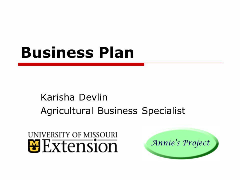 Business Plan Karisha Devlin Agricultural Business Specialist