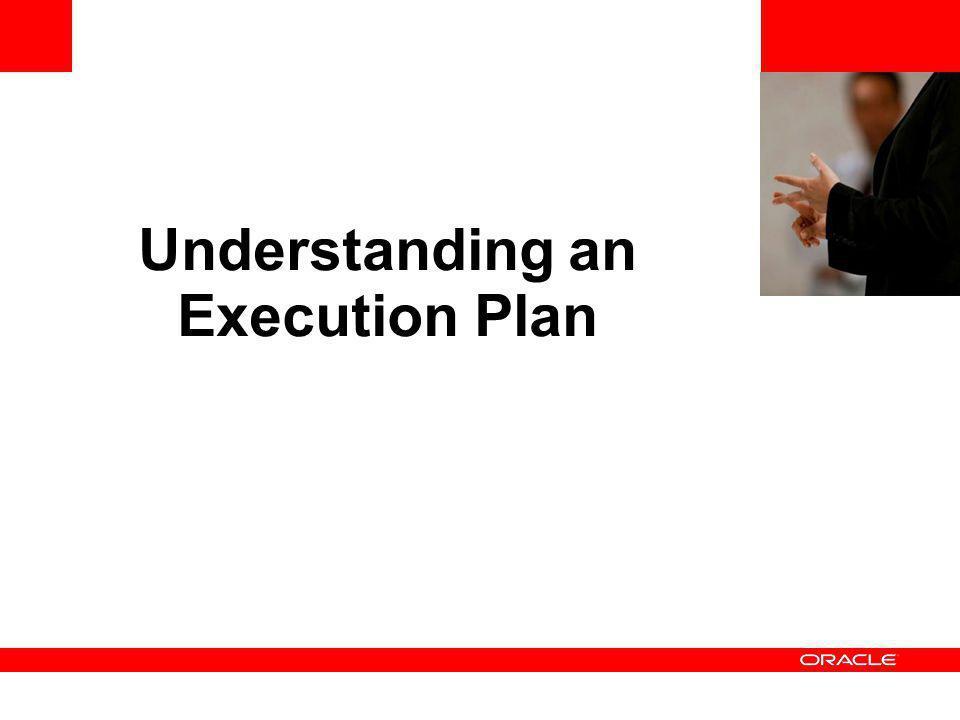 Understanding an Execution Plan