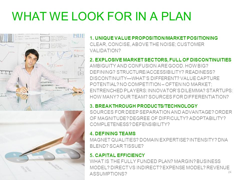 24 WHAT WE LOOK FOR IN A PLAN 1.