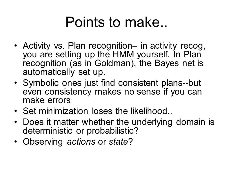 Points to make.. Activity vs.