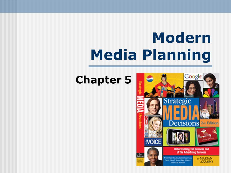Modern Media Planning Chapter 5
