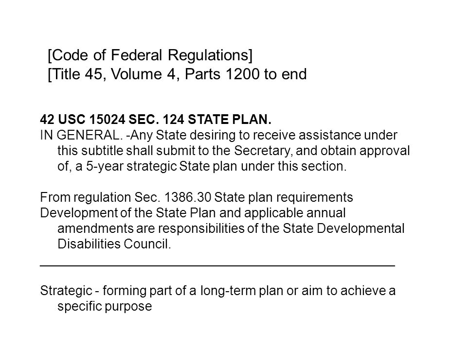 42 USC 15024 SEC. 124 STATE PLAN. IN GENERAL.