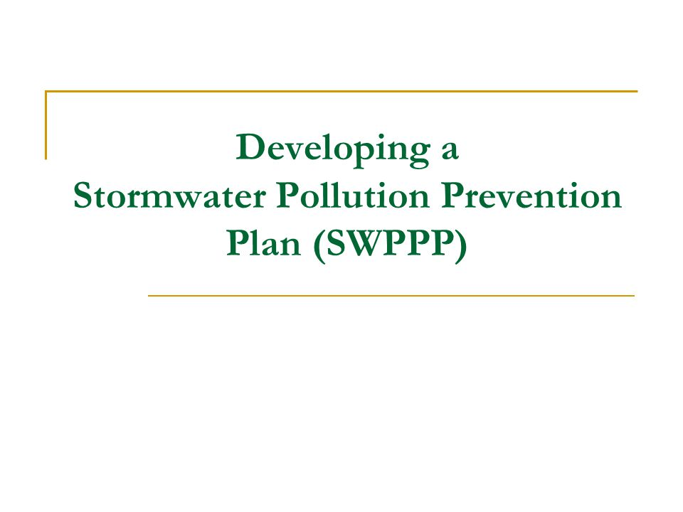 Introduction Information needed for developing a SWPPP Step-by-step process for ensuring that pollutants are not making their way into the stormwater discharges from your site Stormwater Locator http://www.cicacenter.org/swrlnew.cfm http://www.cicacenter.org/swrlnew.cfm