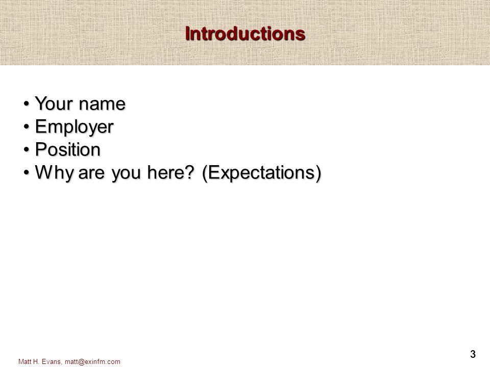 4 Matt H.Evans, matt@exinfm.com What is Strategic Planning.