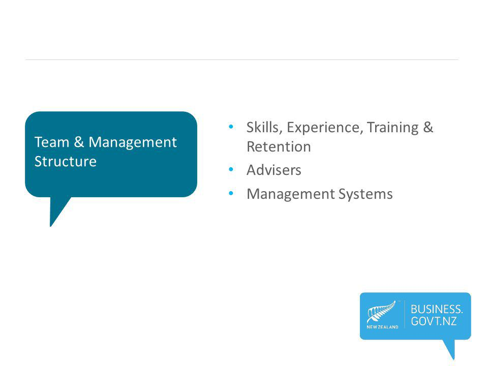 Team & Management Structure Skills, Experience, Training & Retention Advisers Management Systems