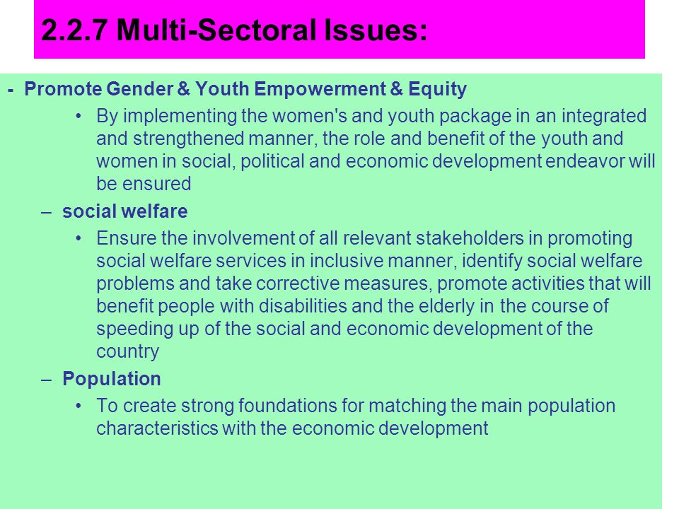 2.2.7 Multi-Sectoral Issues: - Promote Gender & Youth Empowerment & Equity By implementing the women's and youth package in an integrated and strength