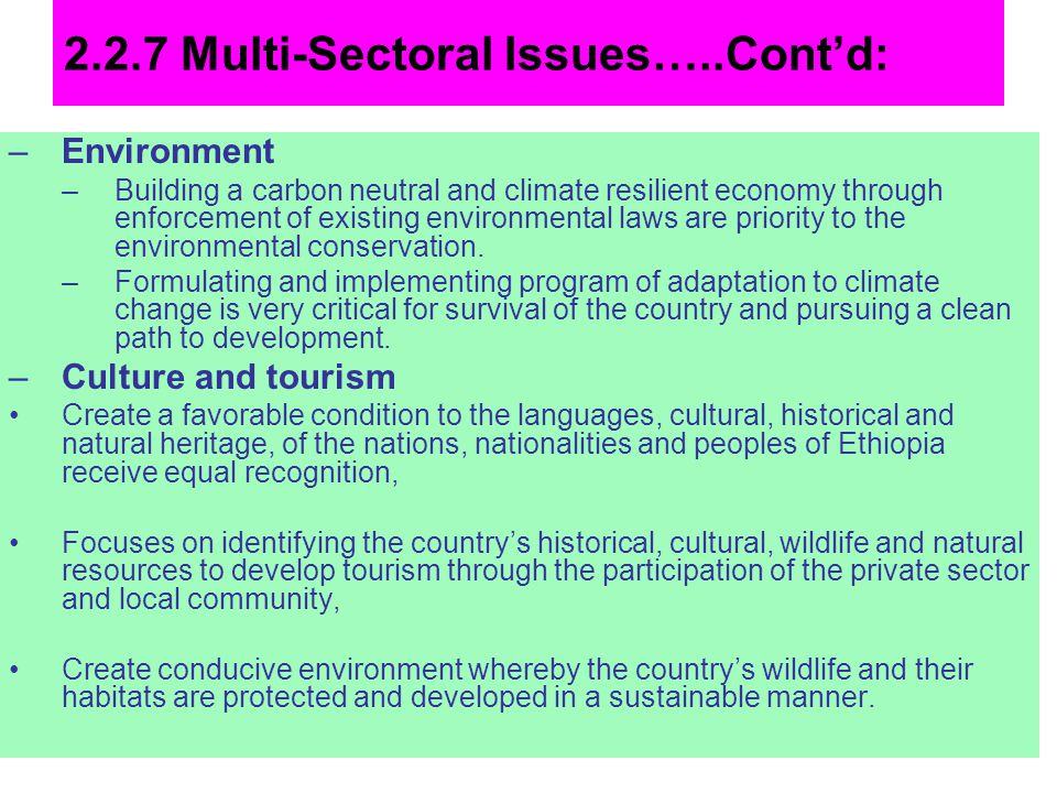2.2.7 Multi-Sectoral Issues…..Contd: –Environment –Building a carbon neutral and climate resilient economy through enforcement of existing environment