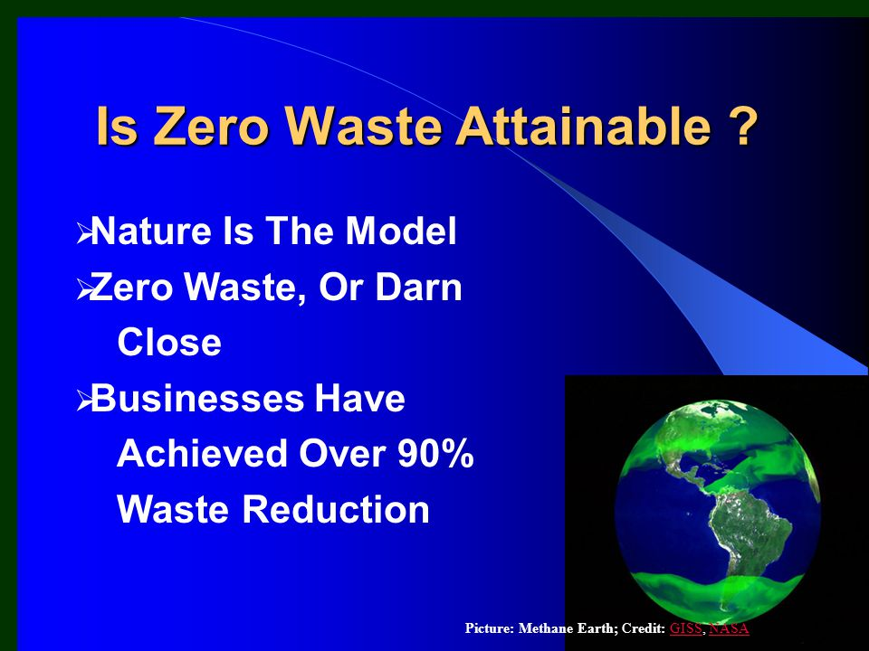 Nature Is The Model Zero Waste, Or Darn Close Businesses Have Achieved Over 90% Waste Reduction Is Zero Waste Attainable .