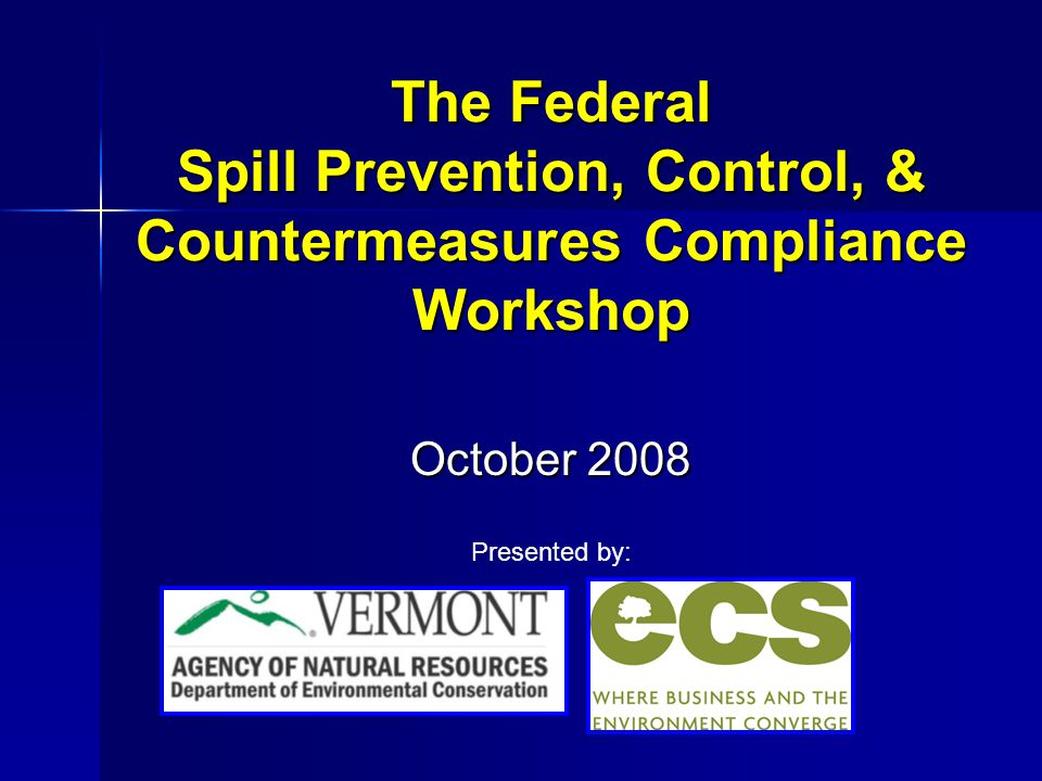 A Vermont Penalty Story The petroleum storage / distribution facility paid $21,250 in penalties and $14,000 for oil spill equipment and response training.