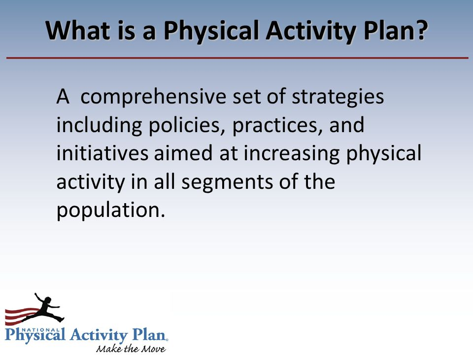What is a Physical Activity Plan.