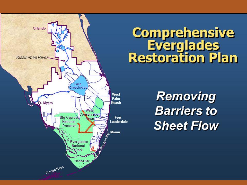 Removing Barriers to Sheet Flow Comprehensive Everglades Restoration Plan
