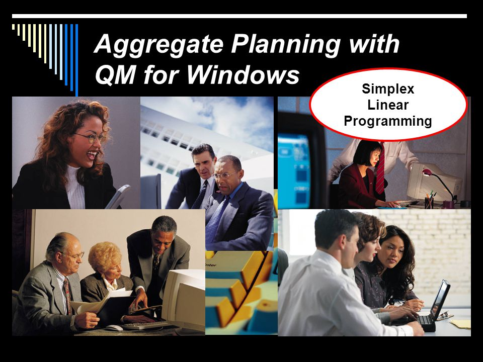 Aggregate Planning with QM for Windows Simplex Linear Programming