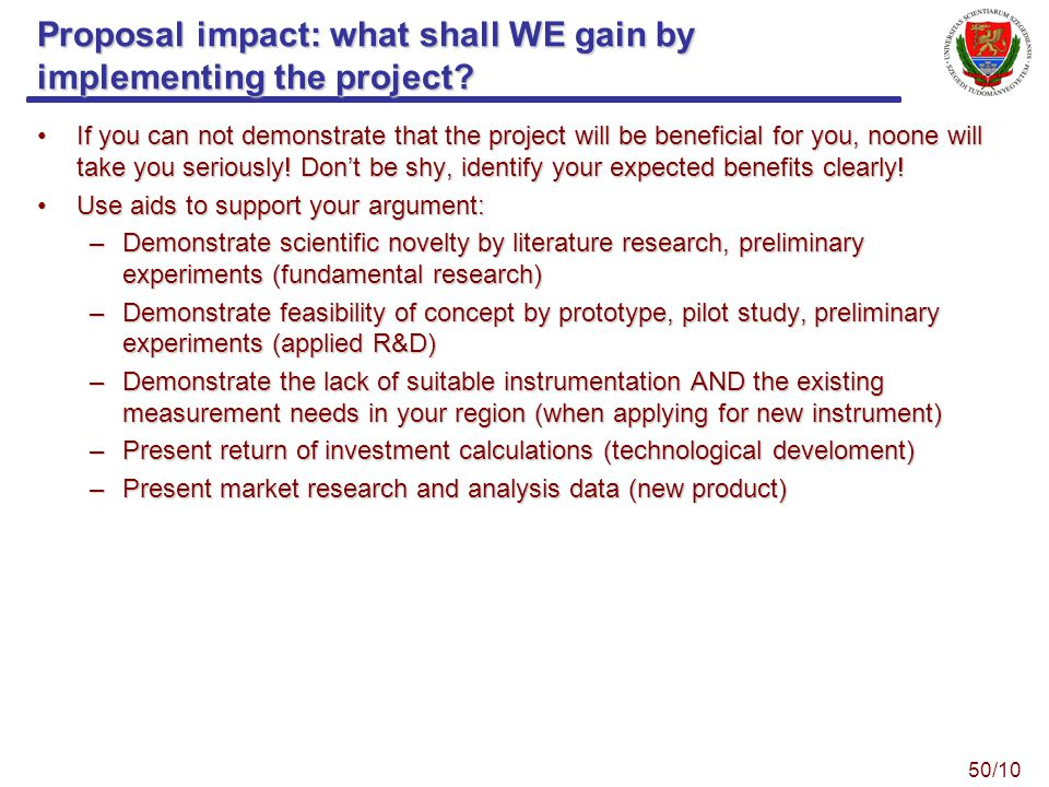 Proposal impact: what shall WE gain by implementing the project.