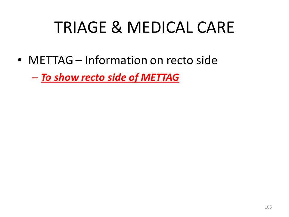 TRIAGE & MEDICAL CARE METTAG – Information on recto side – To show recto side of METTAG 106
