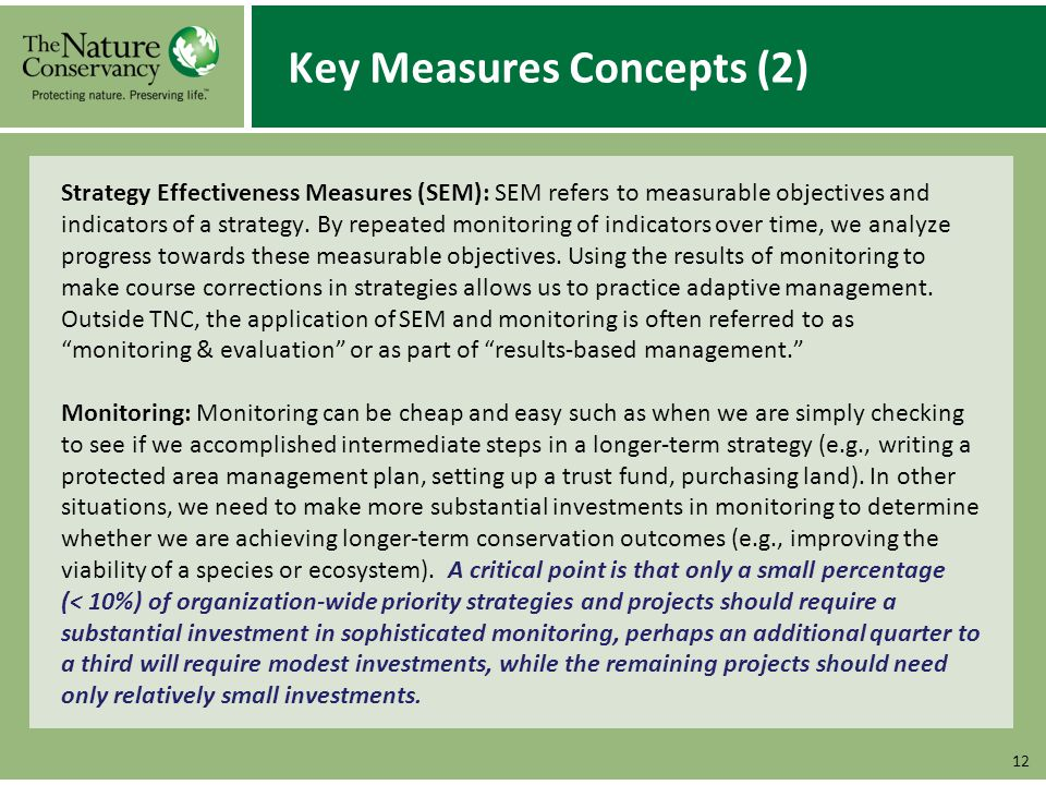 Key Measures Concepts (2) Strategy Effectiveness Measures (SEM): SEM refers to measurable objectives and indicators of a strategy.