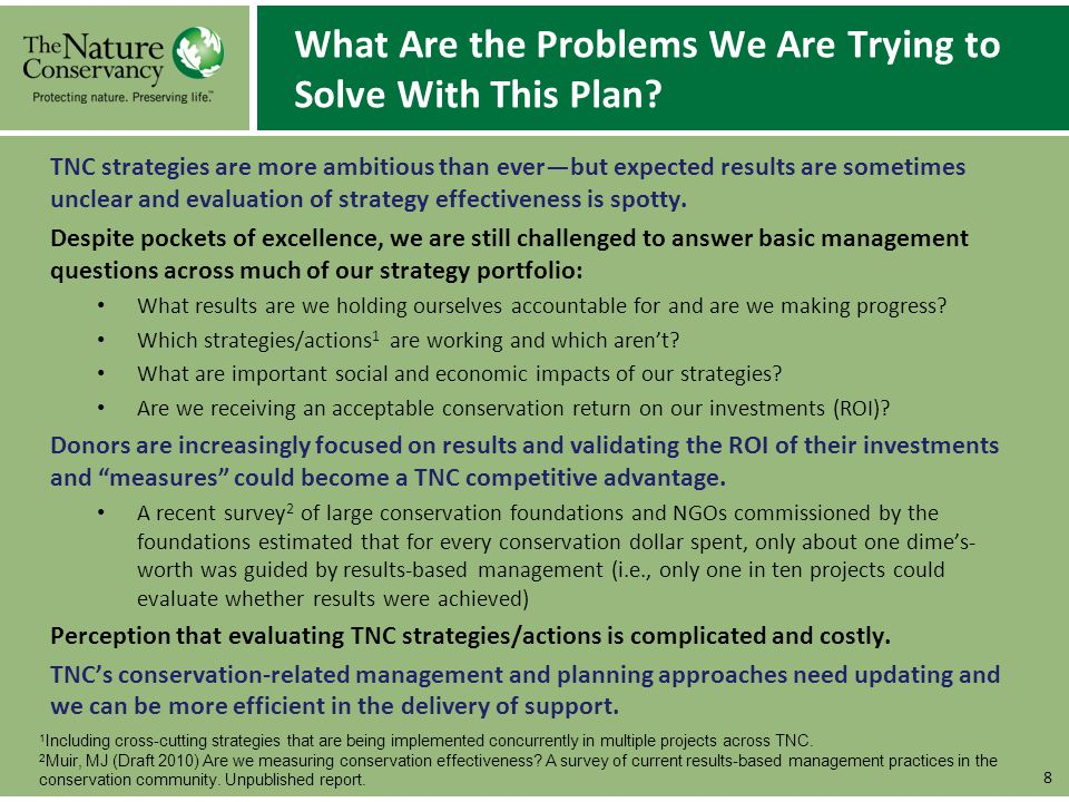 What Are the Problems We Are Trying to Solve With This Plan? TNC strategies are more ambitious than everbut expected results are sometimes unclear and