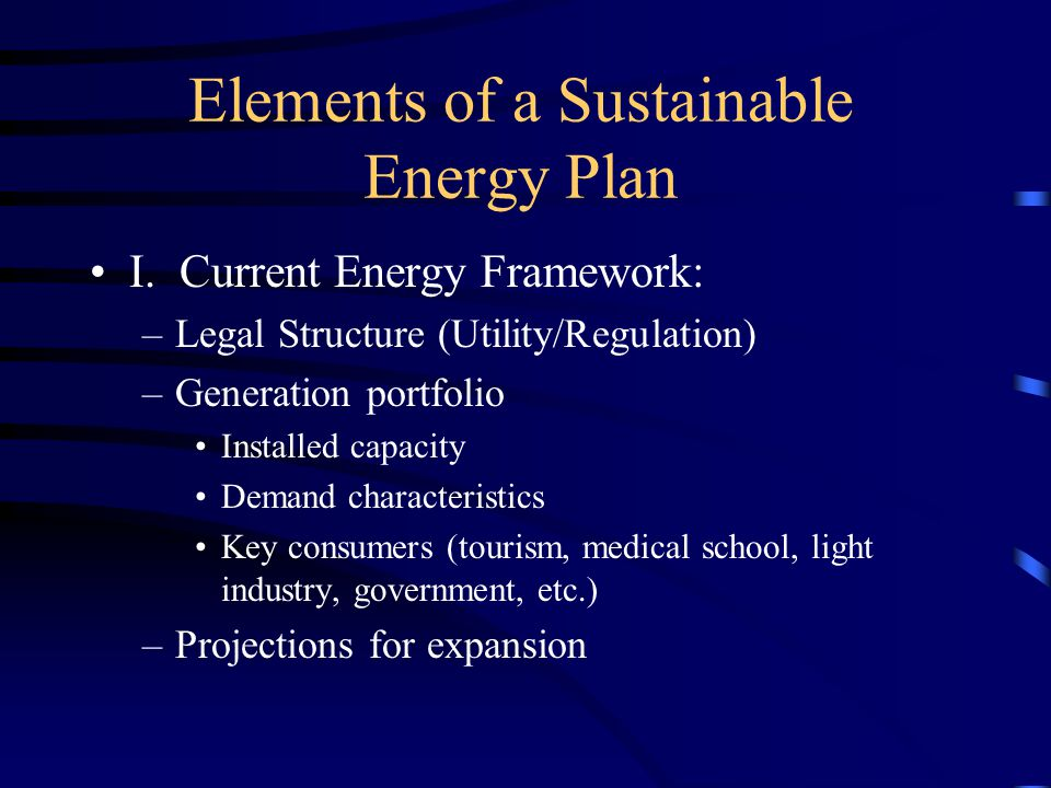 Elements of a Sustainable Energy Plan (Cont.) II.