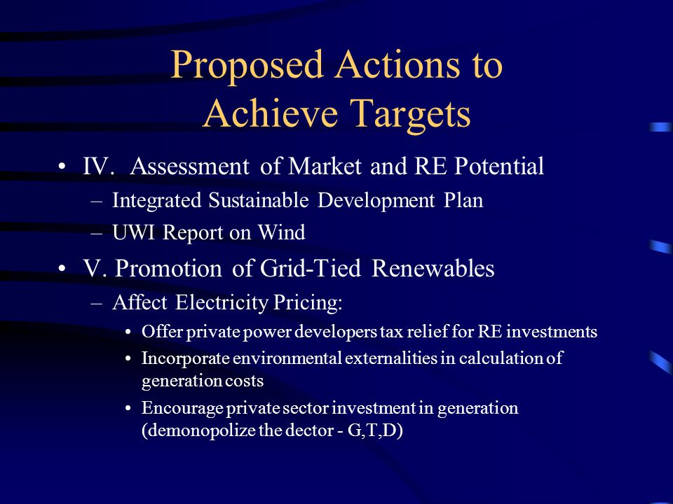 Proposed Actions to Achieve Targets V.Promotion of Grid-Tied Renewables, cont.