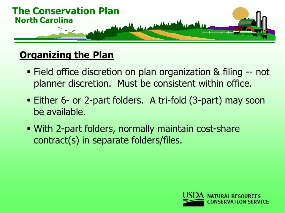Organizing the Plan Field office discretion on plan organization & filing -- not planner discretion.
