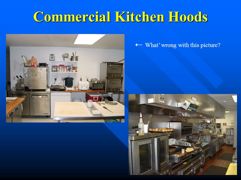 Commercial Kitchen Hoods What wrong with this picture