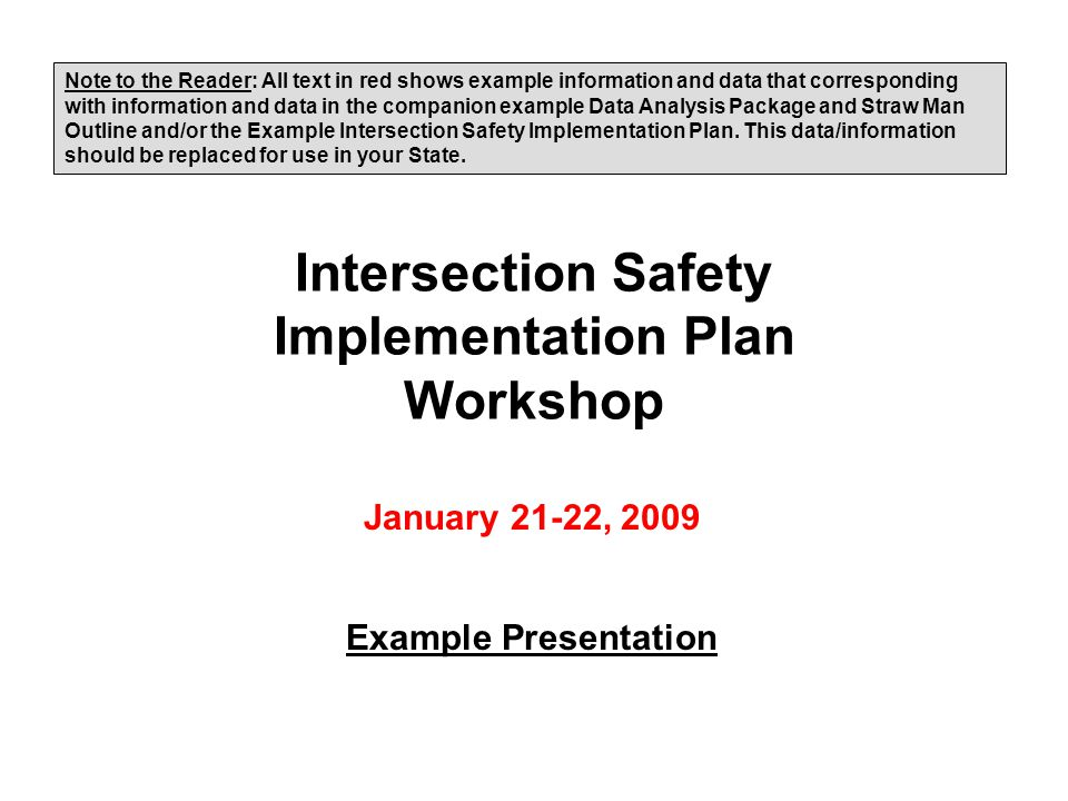 22 Intersection Safety Emphasis Strategies – SHSP Engineering (continued) –Modify signal phasing and timing Protect left-turn movement Provide adequate clearance times (ITE guidelines) Provide dilemma zone protection –Upgrade signal identification to assist officers in enforcing red-light violations –Remove unwarranted signals –Use proper planning and design of access to public roadways –Access management planning