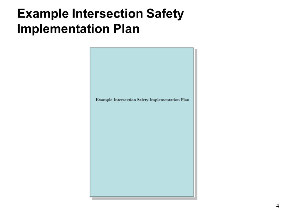 4 Example Intersection Safety Implementation Plan