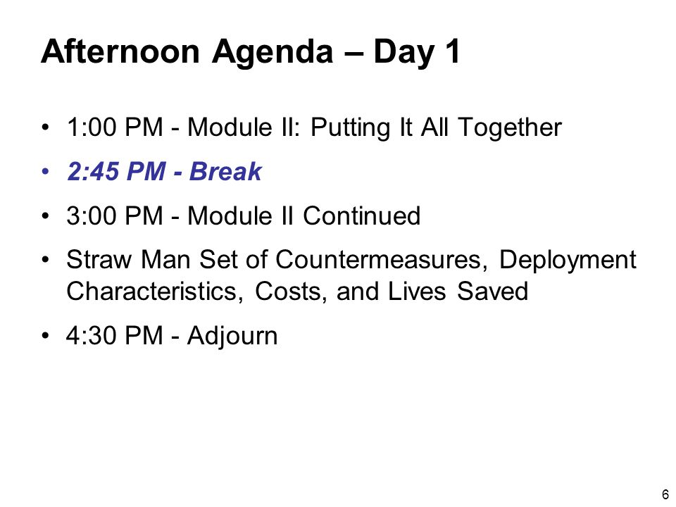 7 Morning Agenda – Day 2 8:30 AM - Module II Reality Check –Review Day 1 results –Review and fine tune straw man –Check personal knowledge of high-crash intersections to determine if improvement types make sense 9:45 AM - Break 10:00 AM - Module III: Strategic Direction and Actions –Crosscutting barriers –Key countermeasure barriers 12:00 PM - Lunch