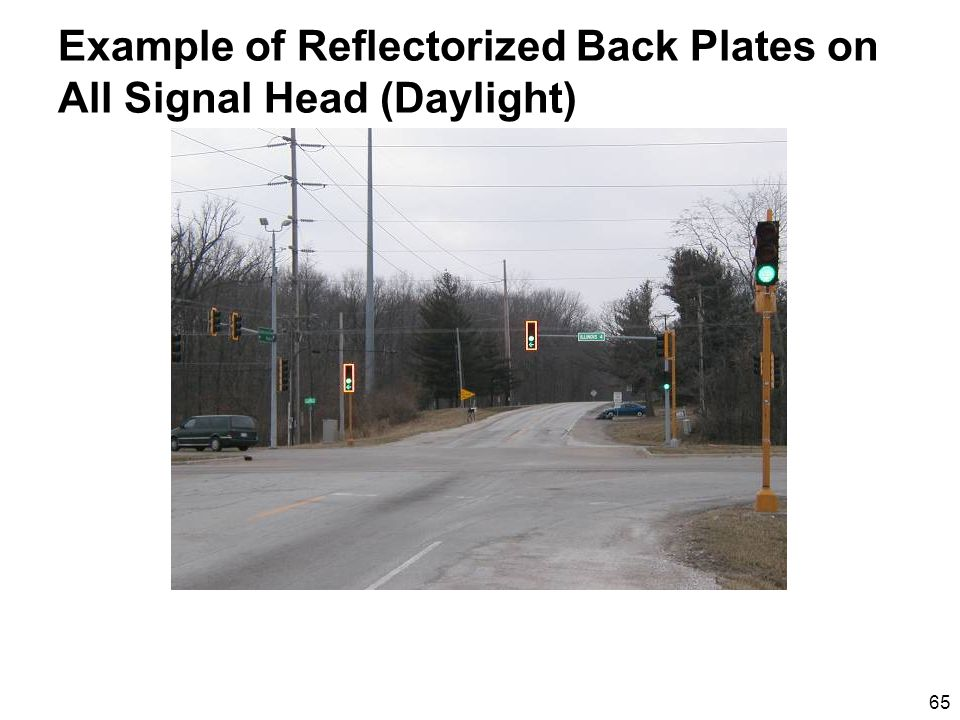 65 Example of Reflectorized Back Plates on All Signal Head (Daylight)