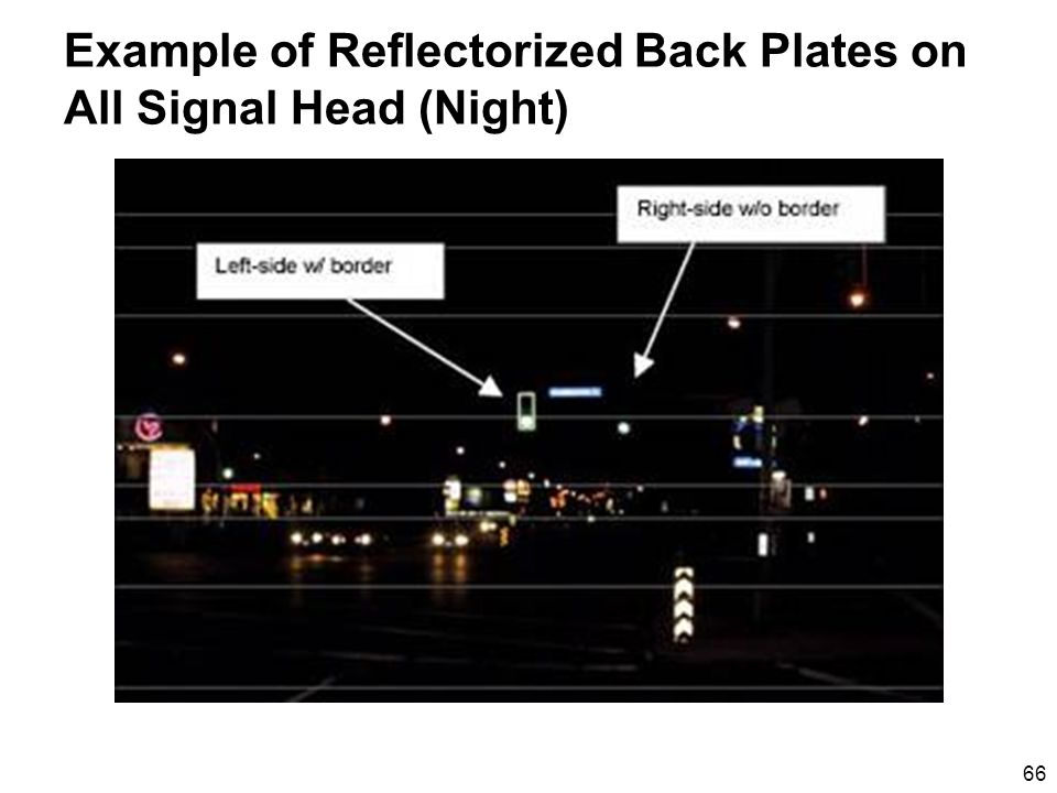 66 Example of Reflectorized Back Plates on All Signal Head (Night)