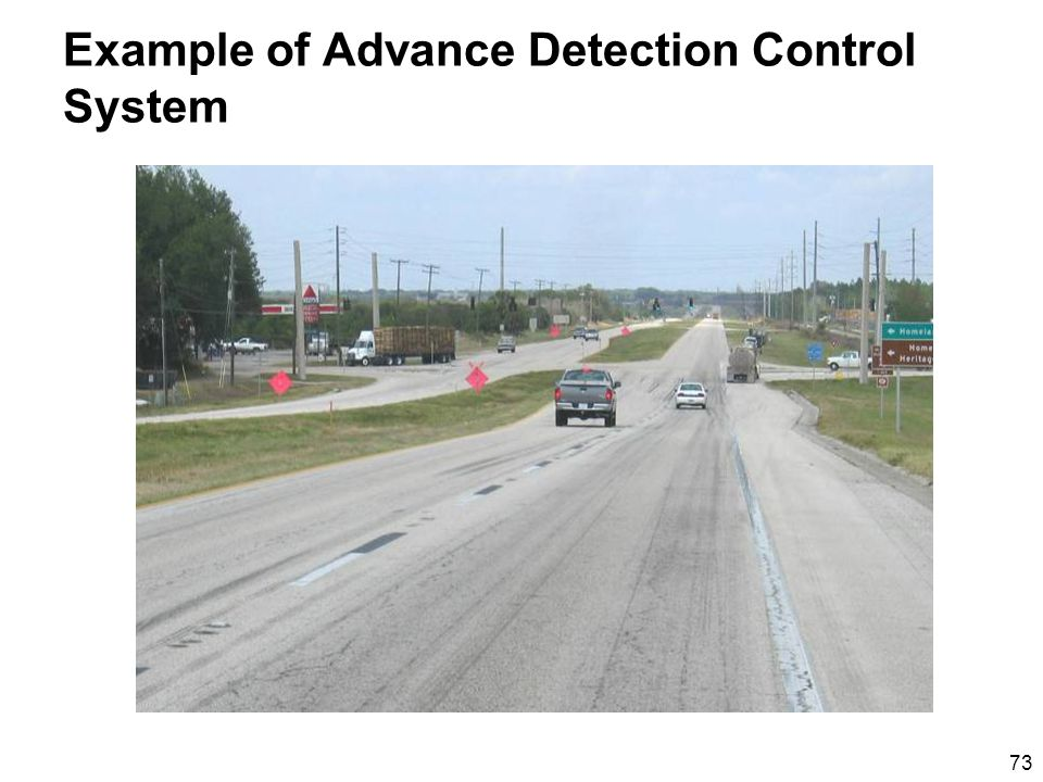 73 Example of Advance Detection Control System