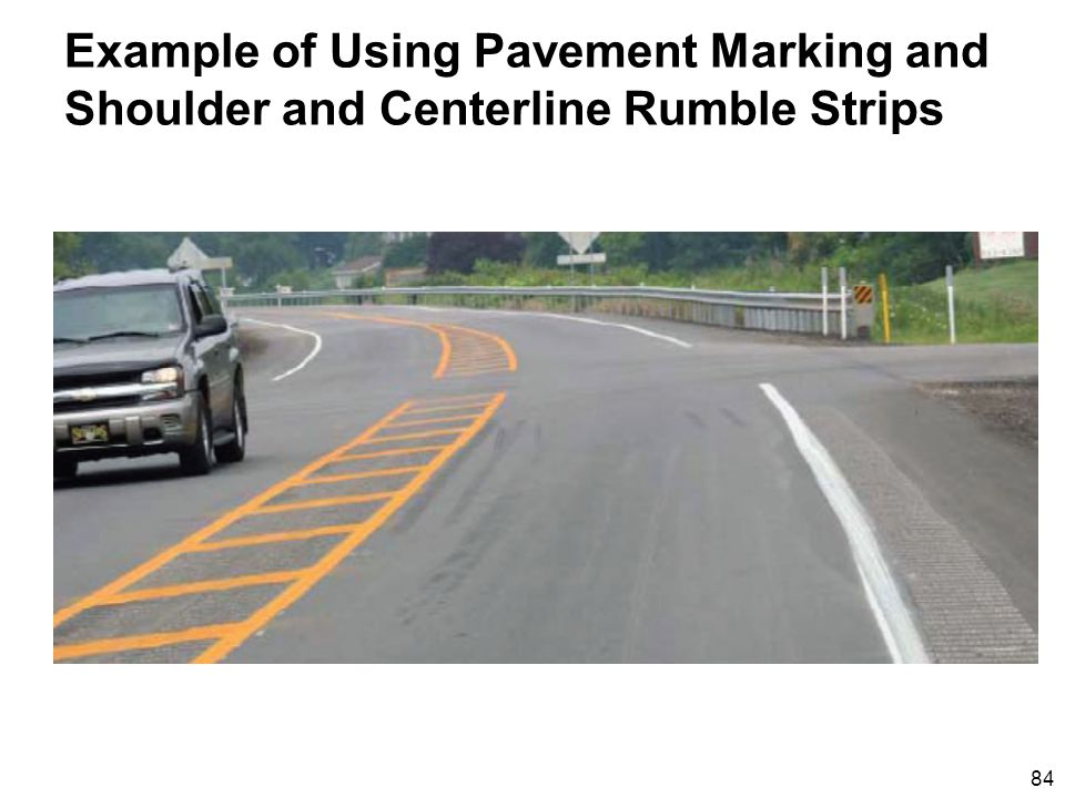 84 Example of Using Pavement Marking and Shoulder and Centerline Rumble Strips